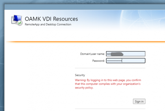 Oamk VDI Resources -kirjautumisikkunassa on kaksi kenttää; Domain\usernameja password. Niiden alla on turvallisuusvaroitus: By logging in to this web page, you confirm that this computer complies with your organization's security policy. Varoituksen alapuolella näkyy Sign in -nappi.