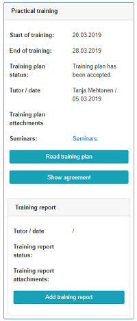 Training plan card at students man page with the following training information; start and end of the training, training plan status, tutor/date, training plan attachements and seminars. Read training plan and show agreement buttons. Below this is the training report details tutor/date, training report status and training report attachments with add training report button.
